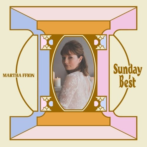 Album Artwork for Sunday Best by Martha Ffion