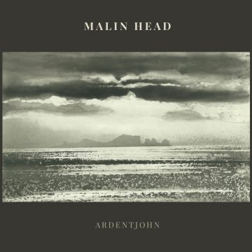 Album cover artwork for Malin Head by Ardentjohn
